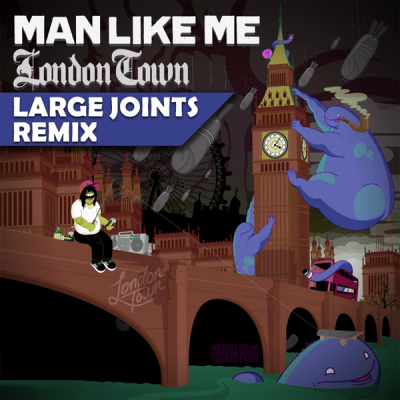 Man Like Me - London Town (Large Joints Remix)