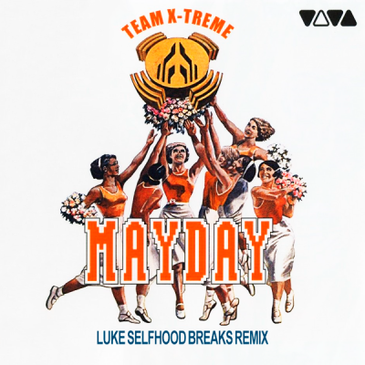 Members Of Mayday - Team X-Treme (Luke Selfhood Breaks Remix)
