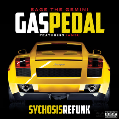 Sage The Gemini feat. IamSu - Gas Pedal (Sychosis ReFunk)