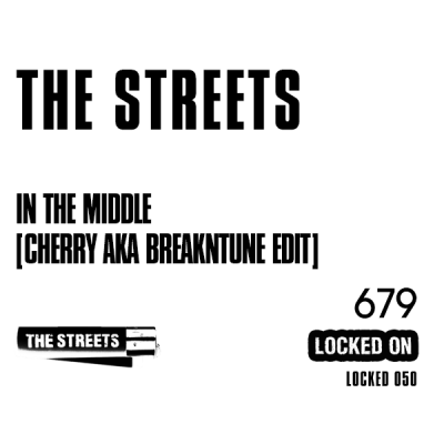 The Streets - In The Middle (Cherry Aka BreakNtune Edit)