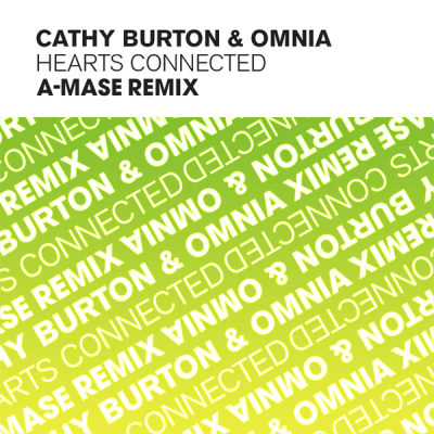 Cathy Burton & Omnia - Hearts Connected (A-Mase Radio Mix)