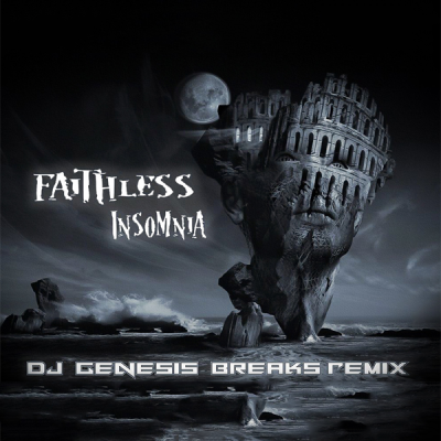 Faithless - Insomnia (DJ Genesis Breaks Remix)