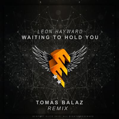Leon Hayward - Waiting To Hold You (Tomas Balaz Remix)