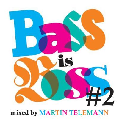 Martin Telemann - Bass Is Boss #2
