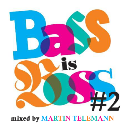 Martin Telemann - Bass Is Boss #2