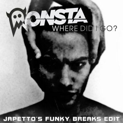 Monsta - Where Did I Go (JaPetto's Funky Breaks Edit)