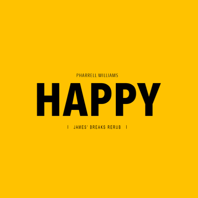 Pharrell Williams - Happy (James' Breaks ReRub)