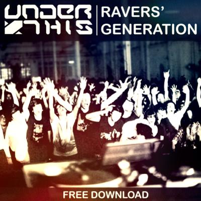 Under This - Ravers' Generation