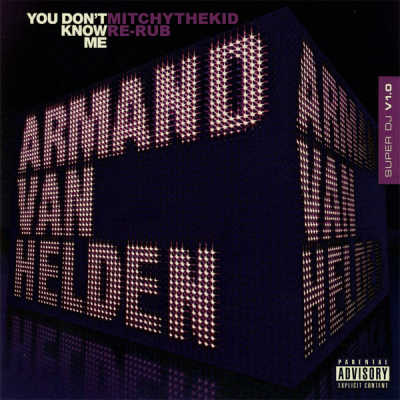 Armand Van Helden - You Don't Know Me (MitchyTheKid Re-Rub)