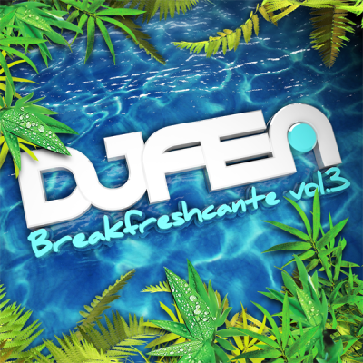 DJ Fen - Breakfreshcante Vol.3