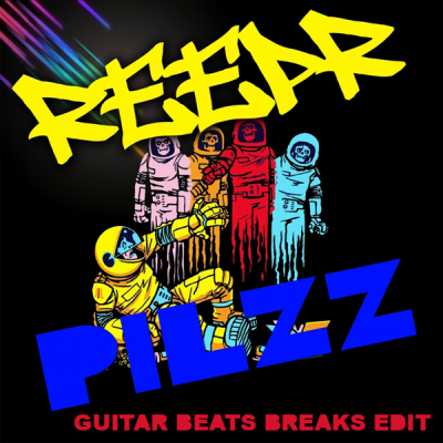 Reepr – Pilzz (Guitar Beats Breaks Edit)