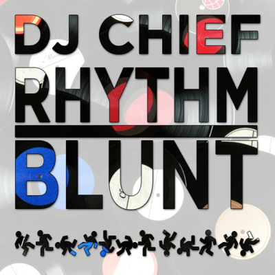 DJ CHiEF - Rhythm Blunt