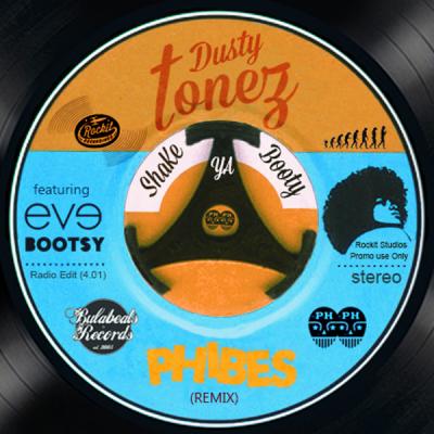 Dusty Tonez - Shake Ya Booty (Phibes Remix)