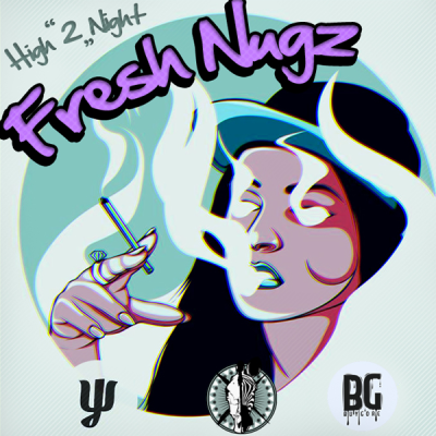 Freakz - High 2 Night