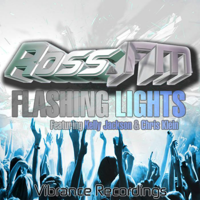 Ross.FM feat. Kelly Jackson & Chris Klein - Flashing Lights (Sychosis Remix)