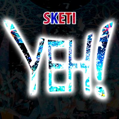 Sketi - Yeh!