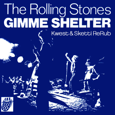 The Rolling Stones - Gimme Shelter (Kwest & Sketti ReRub)