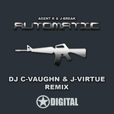 Agent K & J-Break - Automatic (DJ C-Vaughn & J-Virtue Remix)