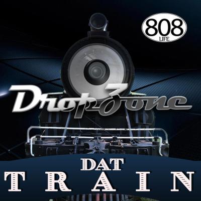 Drop Zone - Dat Train (DZ-Dero Train Rub)