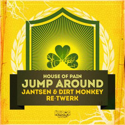 House Of Pain - Jump Around (Jantsen & Dirt Monkey Re-Twerk)