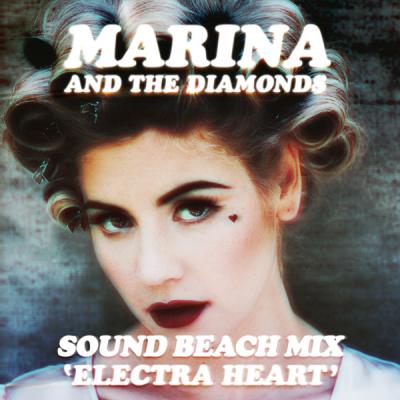Marina and the Diamonds - Electra Heart (Sound Beach Mix)