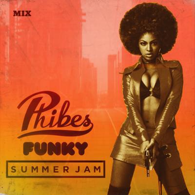 Phibes - Funky Summer Jam