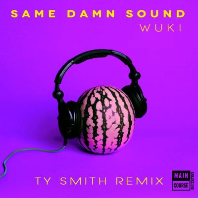 Wuki - Same Damn Sound (Ty Smith Remix)