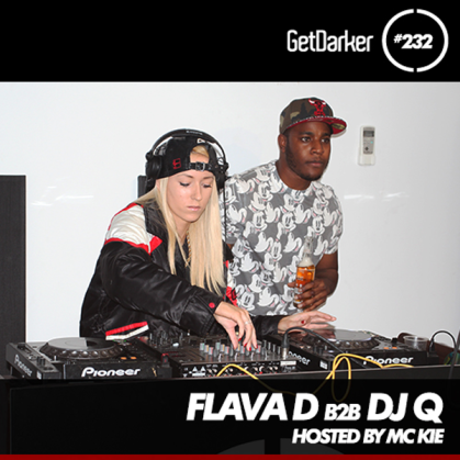DJ Q b2b Flava D - GetDarker Podcast 232 [Local Action Takeover]