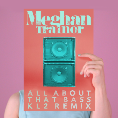 Meghan Trainor - All About That Bass (KL2 Remix)