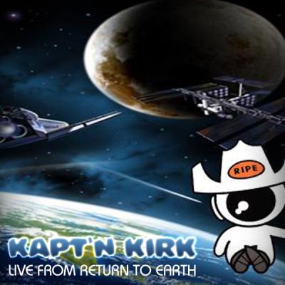Kapt N Kirk - Live From Space Cowboys Return to Earth