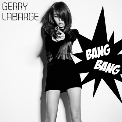 Gerry LaBarge - Bang Bang