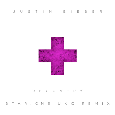 Justin Bieber - Recovery (Star.One UKG Remix)