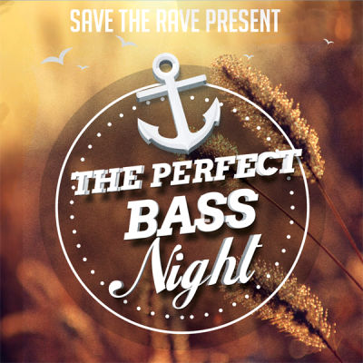 Save The Rave - The Perfect Bass Night #3
