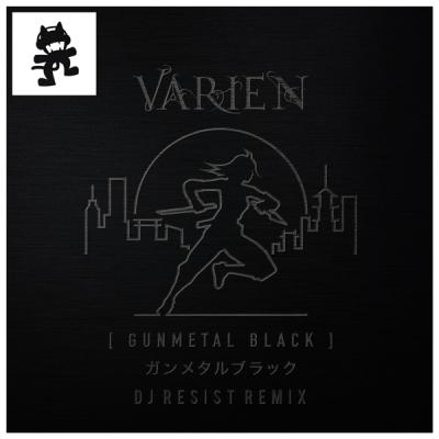 Varien - Gun Metal Black (DJ Resist Remix)