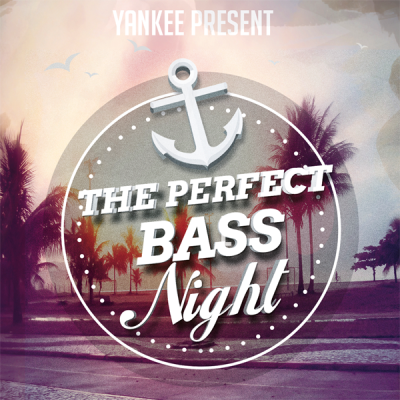 Yankee - The Perfect Bass Night #4