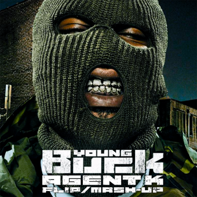 Young Buck - Shorty Wanna Ride (Agent K FlipMash-Up)