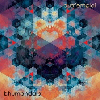 Autr'emploi - Bhumandala