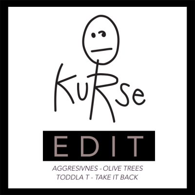 Aggresivnes & Toddla T - Olive Trees + Take It Back (Kurse Edit)