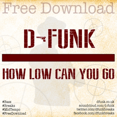 D-Funk - How Low Can You Go