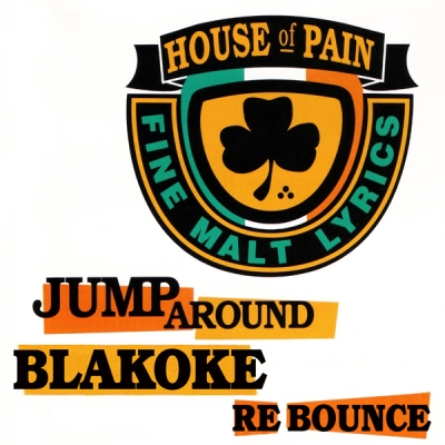 House Of Pain - Jump Around (Blakoke Re Bounce)