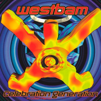 WestBam - Celebration Generation (Prodesh Remix)