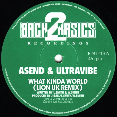 Asend & Ultravibe - What Kinda World (Lion UK Remix)
