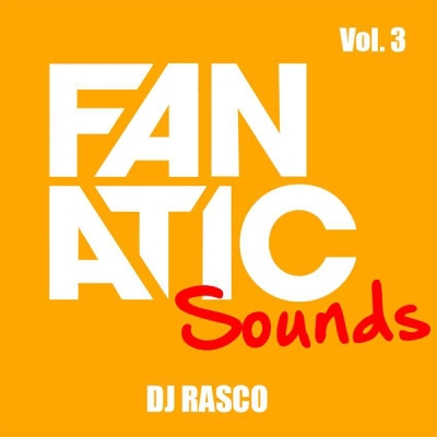 DJ Rasco - Fanatic Sounds Vol.3