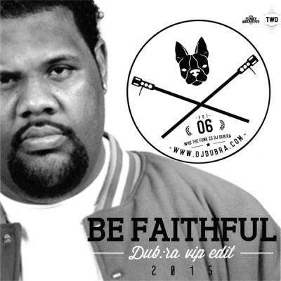 Fatman Scoop - Be Faithful (Dubra VIP Edit 2015)