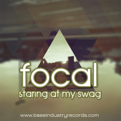 Focal - Staring At My Swag