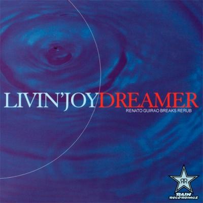 Livin' Joy - Dreamer (Renato Guirao Breaks ReRub)