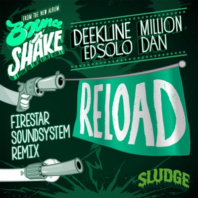 Deekline & Ed Solo feat. Million Dan - Reload (Firestar Soundsystem Remix)