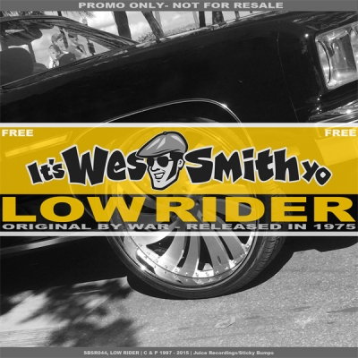 War - Low Rider (Wes Smith's Califunkya Remix)