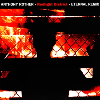 Anthony Rother - Redlight District (Eternal Remix)