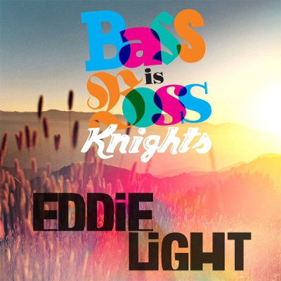 Bass Is Boss Knights Eddie Light